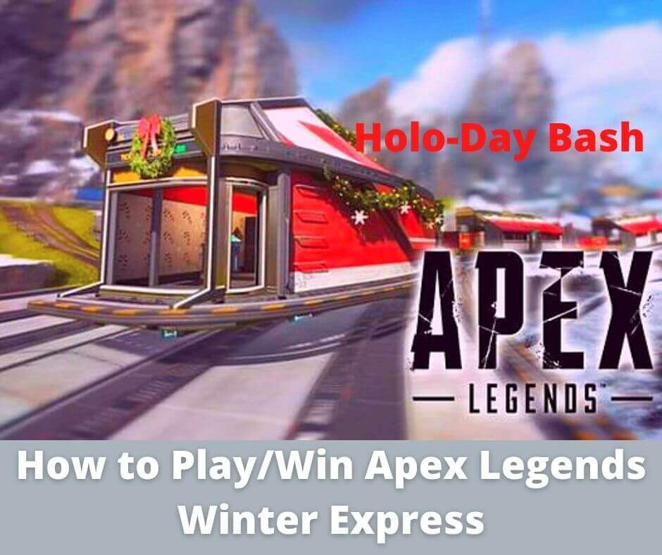 How to Play/Win Apex Legends Winter Express